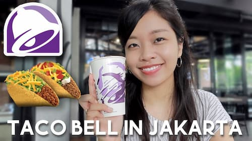 Taco Bell Comes to Jakarta